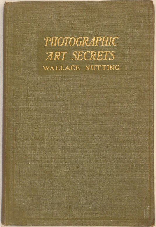 297: Wallace Nutting - Photographic Art Secrets