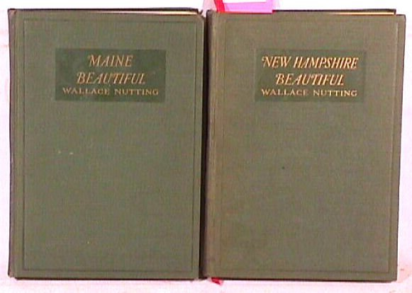 551: Wallace Nutting - NH & ME Beautiful - 1st Editions