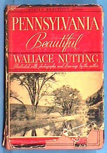 213: Wallace Nutting - Penn. Beautiful