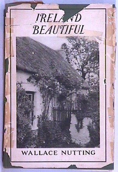 502: Wallace Nutting - Ireland Beautiful