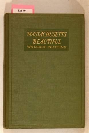 Wallace Nutting - Massachuetts Beautiful - 1st Ed