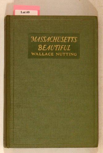9: Wallace Nutting - Massachuetts Beautiful - 1st Ed