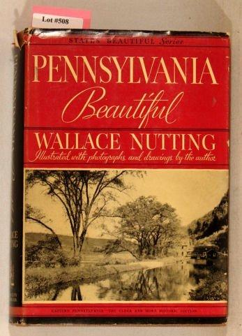 508: Wallace Nutting - Penn. Beautiful - 2nd Ed with DJ