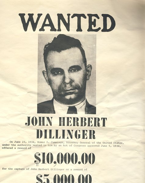 Rare Outdoor John Dillinger FBI Wanted Poster
