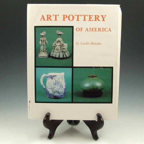 2: Art Pottery of America by Lucile Henzke