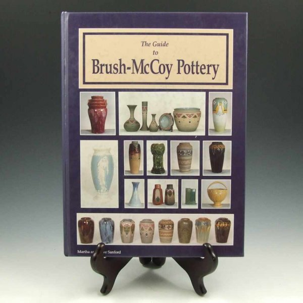 9: Guide to Brush-McCoy Pottery by Sanfords