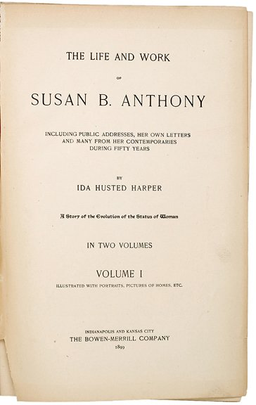 8: Susan B. Anthony Signed, Inscribed Book, 1904