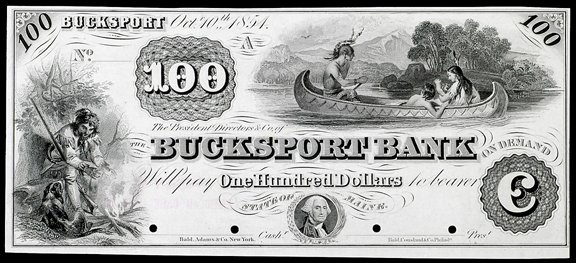 848: Obsolete Currency, Bucksport, ME,  $100