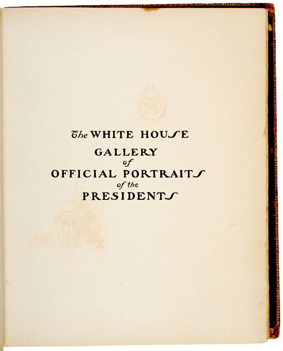 383: 1907, Book, The Presidents: White House Gallery - 2