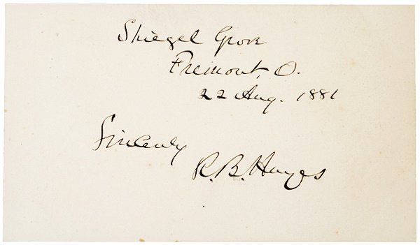 2020: RUTHERFORD B. HAYES, 1881, Autograph Note Signed