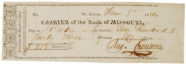 23: AUGUSTE CHOUTEAU, 1820 Missouri Check Signed