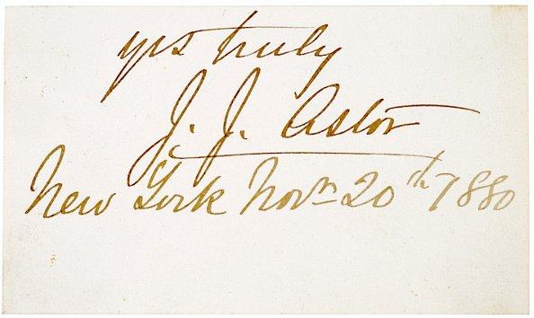 1: Card Signed, JOHN JACOB ASTOR III, 1880