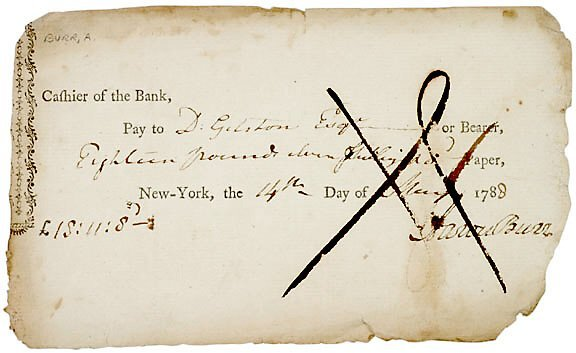 18: Aaron Burr Signed Check 1788
