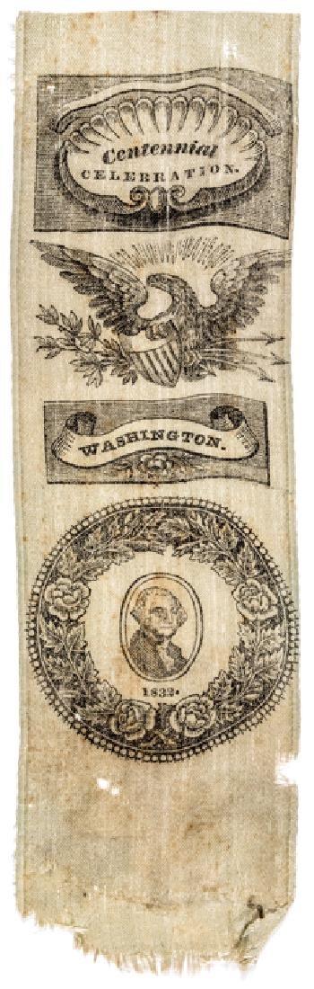 1832  George Washington Centennial Silk Ribbon!