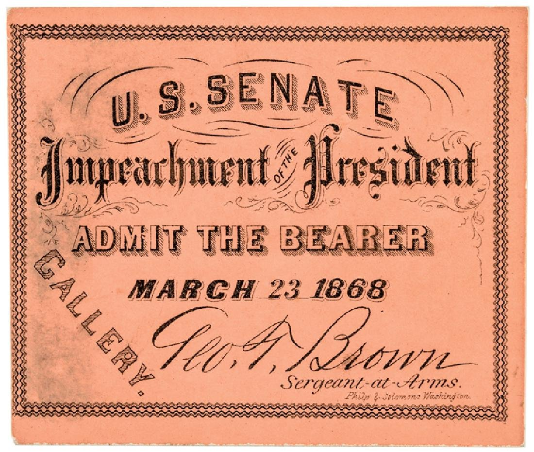 3 - Impeachment Trial of Andrew Johnson Tickets - 3