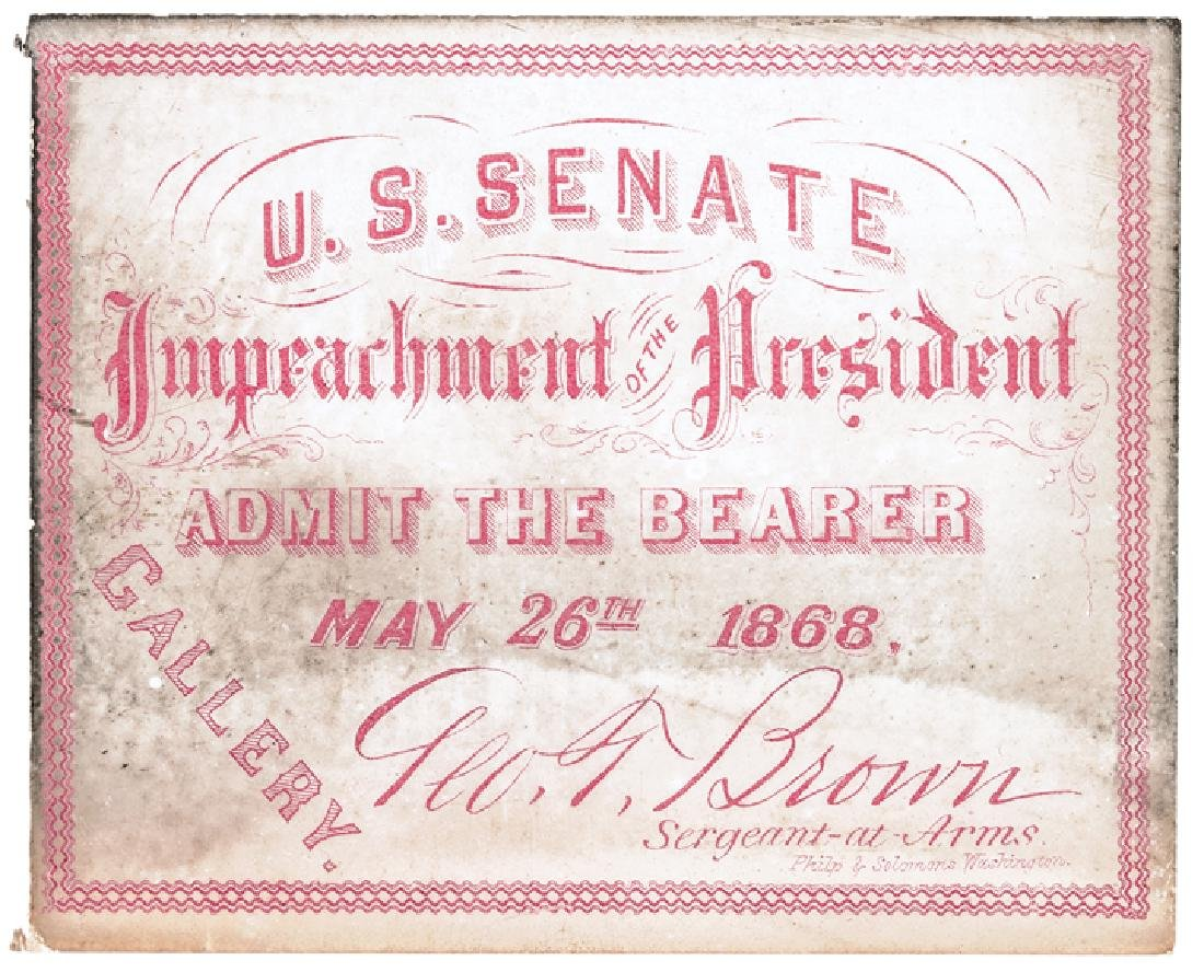 3 - Impeachment Trial of Andrew Johnson Tickets - 5