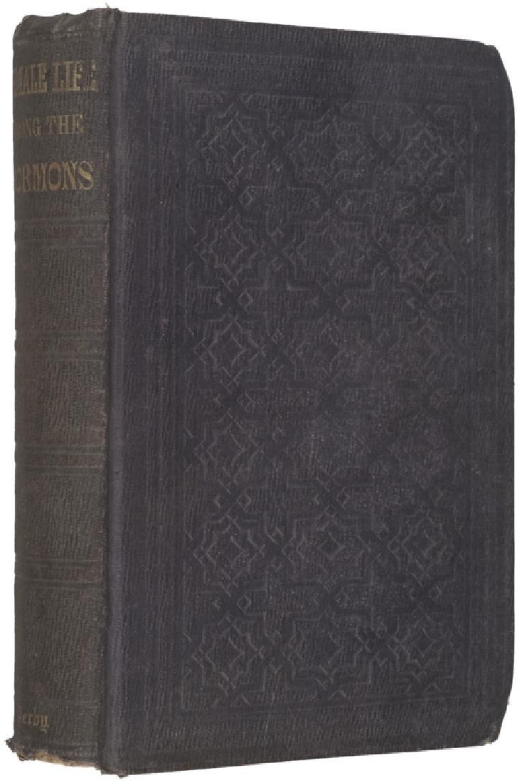 1855 1st Edition: FEMALE LIFE AMONG THE MORMONS. - 3