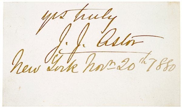 2: Card Signed, JOHN JACOB ASTOR III, 1880