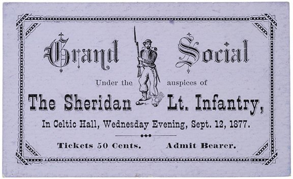 5022: 1877 Sheridan Light Infantry Ticket