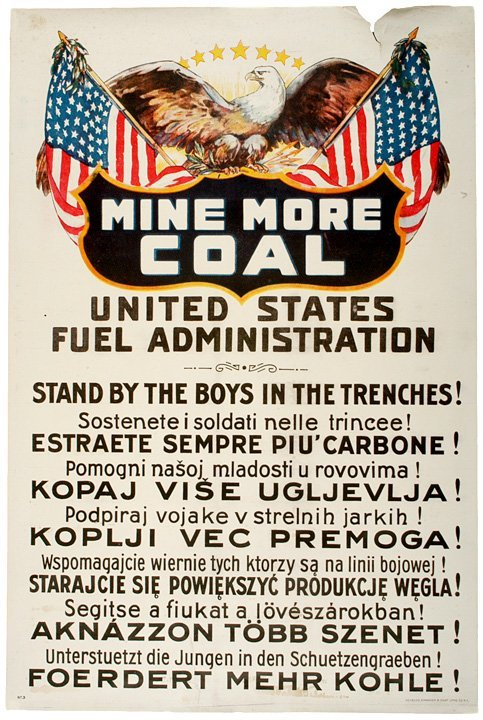 4015: c. 1916, WW I Poster: Mine More Coal