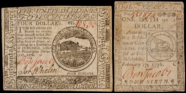 6: Colonial Currency, Feb 17, 1776, $1/6, $4, JACOBS