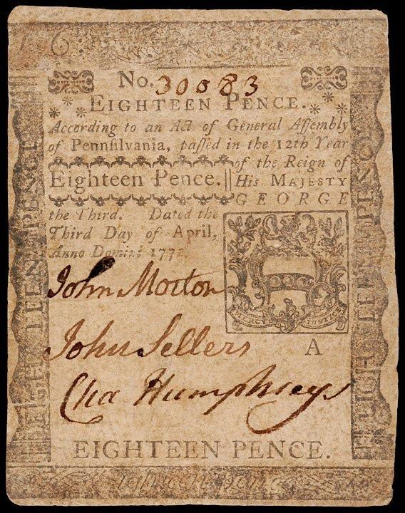7: JOHN MORTON Signed PA Note, April 3, 1772