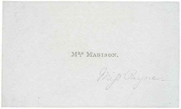 5019: DOLLEY P. MADISON Calling Card