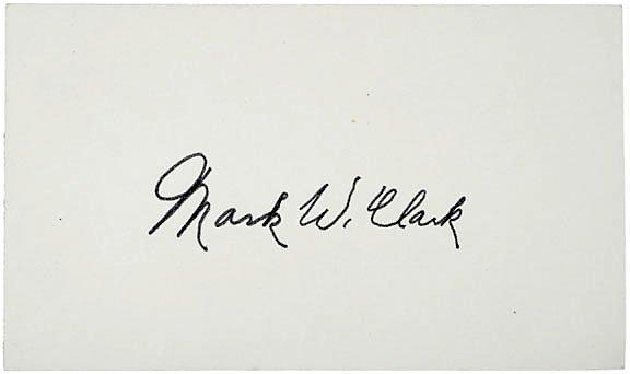 2010: WWII Gen. Mark W. Clark Signed Card