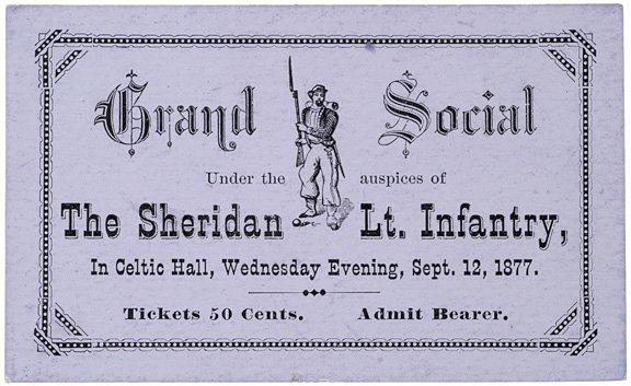 4009: 1877 Sheridan Light Infantry Ticket