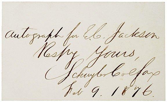 4004: SCHUYLER COLFAX Inscribed Autograph, 1876