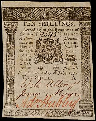 ADAM HUBLEY Signed Colonial Currency,10s PA 1775