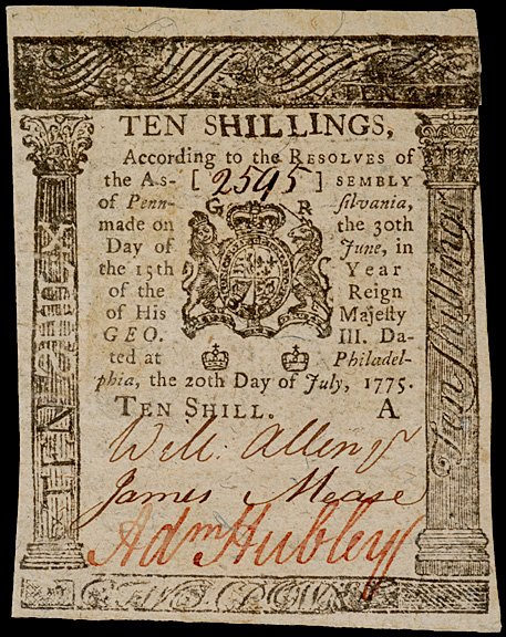 642: ADAM HUBLEY Signed Colonial Currency,10s PA 1775
