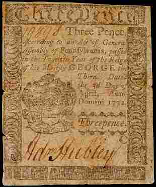 ADAM HUBLEY Signed Colonial Currency, 3d PA 1772