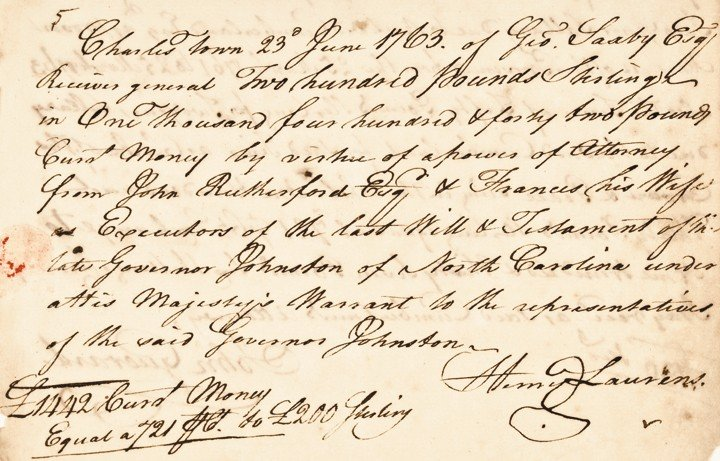 22: HENRY LAURENS, 1763 Bold Document Nicely Signed