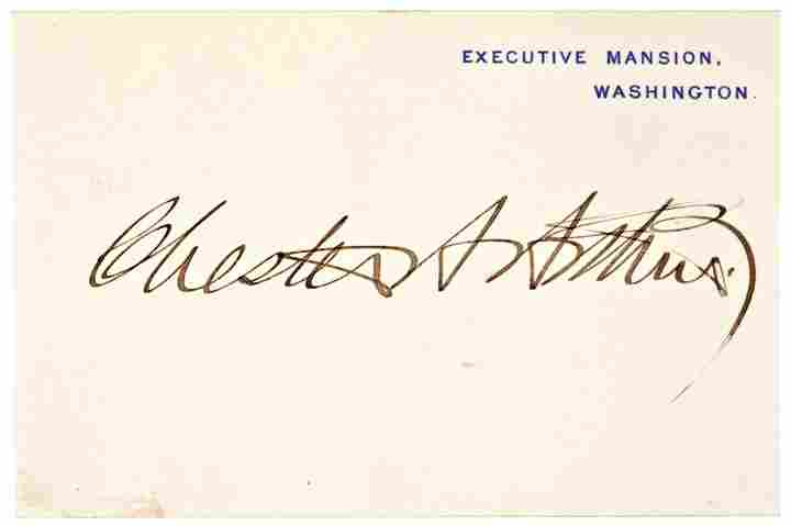 CHESTER A. ARTHUR, Signed  as President on Card