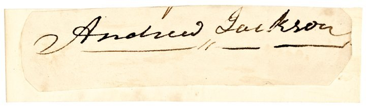 ANDREW JACKSON 7th President Clipped Signature