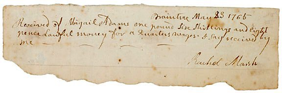 Lot 1: Abagail Adams Signed Document 1765