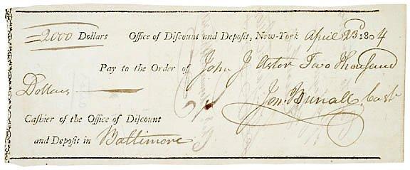 Lot 8: John Jacob Astor Signed Check 1804