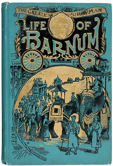 Lot 19: P.T. Barnum Autobiography. c.1891
