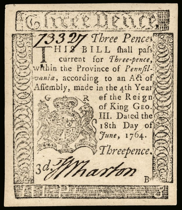Colonial Currency, PA. 1764. 3d. by BEN FRANKLIN
