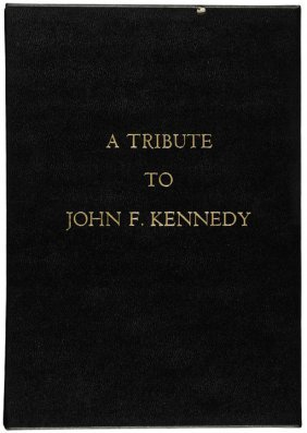 C1964 Inscribed Book: A Tribute To John F. Kennedy