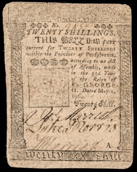 Colonial Currency, Pa. 1760 By Benjamin Franklin