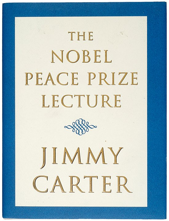 17: JIMMY CARTER, Signed Nobel Peace Prize Lecture