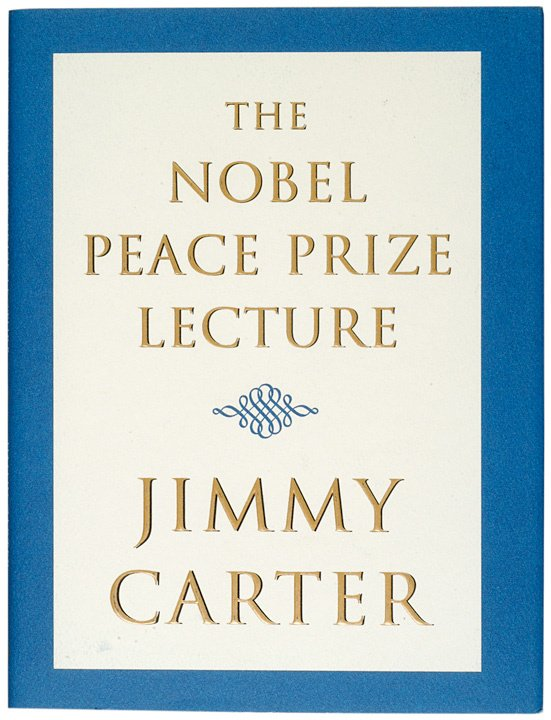3010: JIMMY CARTER Signed Nobel Peace Prize Lecture