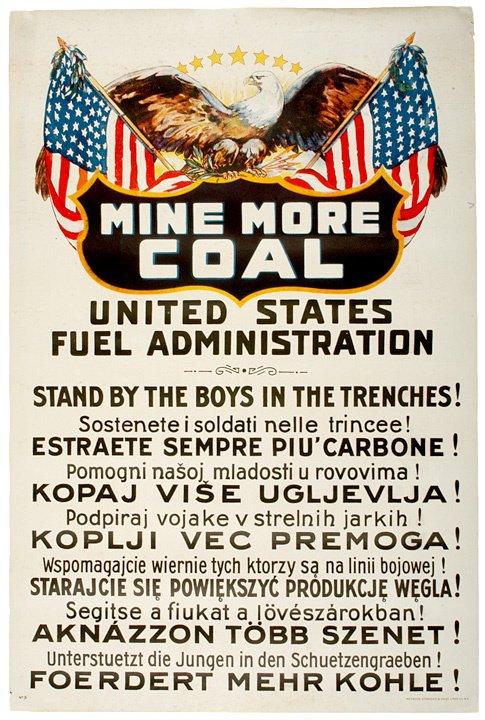 3236: Mine More Coal, WW I, 1916 Poster