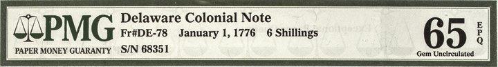 Colonial Currency DE. Jan 1776 PMG GEM UNC 65EPQ - 5
