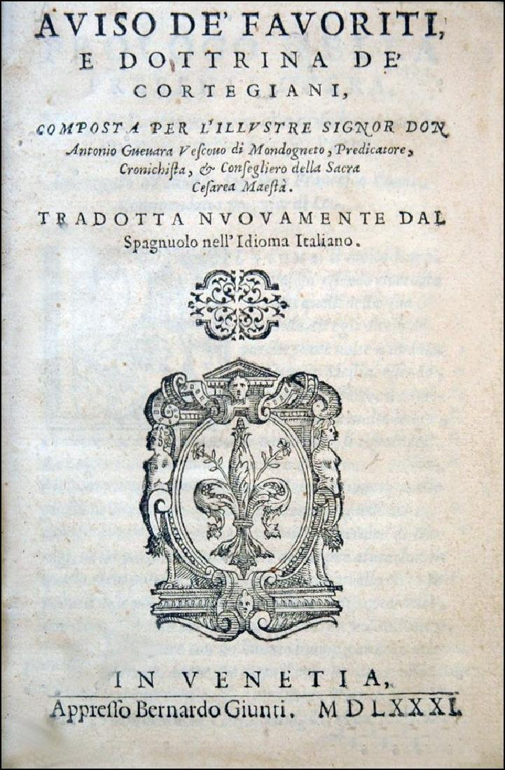 [Courtesy Books, Court and Courtiers] Guevara, 1581