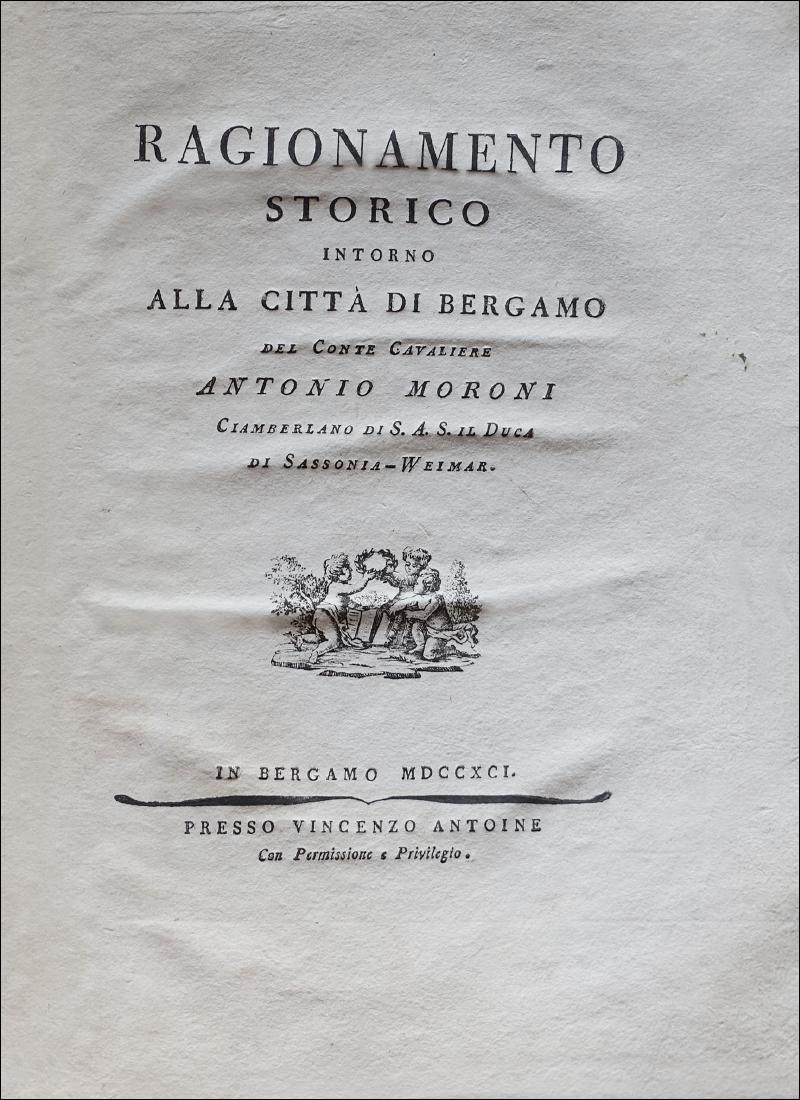 [Begamo] Moroni, Ragionamento Storico, 1791