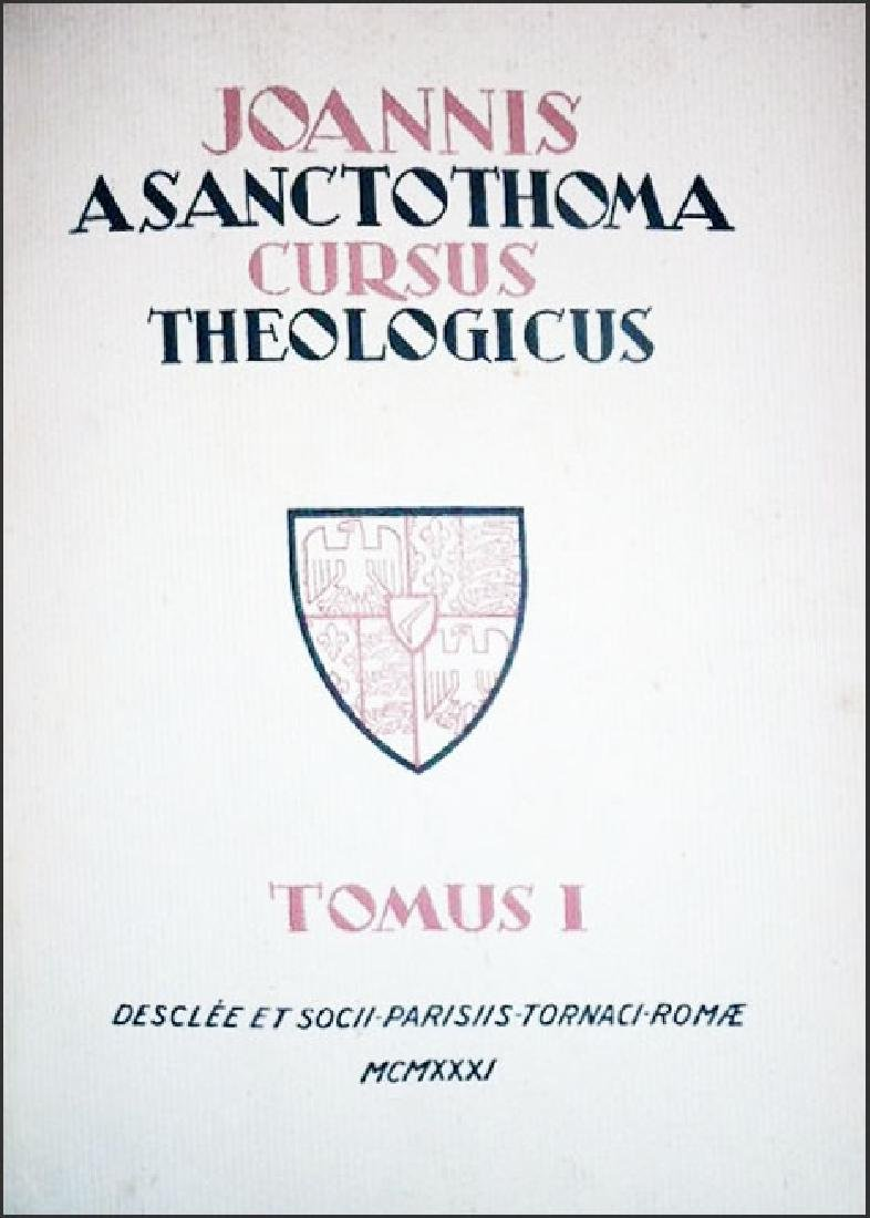 [Theology] Poinsot, Cursus, 1931-1964, 4 vols