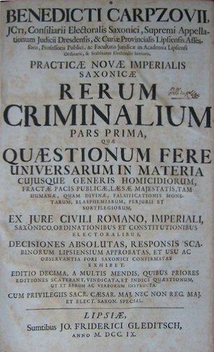 Carpzovius, Practicae Saxonicae rerum criminalium, 1709
